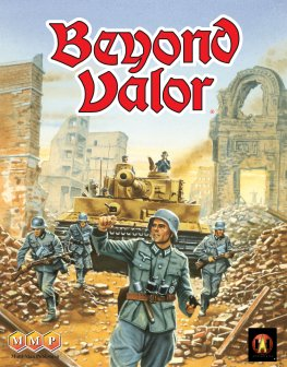 Beyond Valor, 3rd Edition