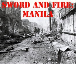 Sword and Fire: Manila