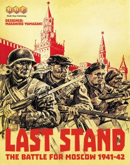 Last Stand - The Battle for Moscow 1941-42